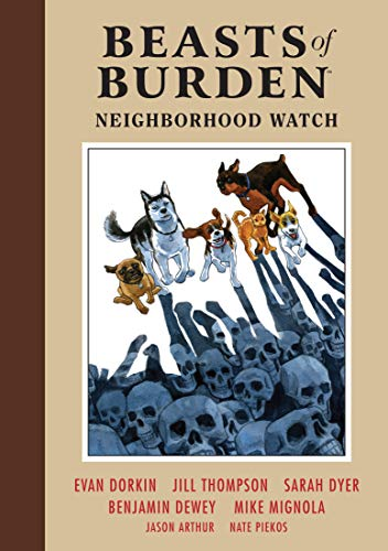 Pdf Graphic Novels Beasts of Burden Volume 2: Neighborhood Watch (Beasts of Burden: Neighborhood Watch)