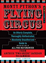 Monty Python's Flying Circus: Episodes 27-45, Volume 2: An Utterly Complete, Thoroughly Unillustrated, Absolutely Unauthorized Guide to Possibly All t