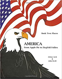 Places (America) (America from Apple Pie to Ziegfeld Follies)