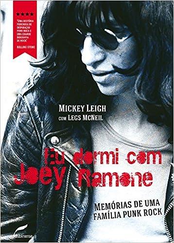 96a0c7169efa6 Eu dormi com Joey Ramone  Memórias de uma família punk rock - 9788583180135  - Livros na Amazon Brasil