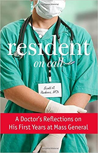 Resident On Call: A Doctor's Reflections On His First Years At Mass
