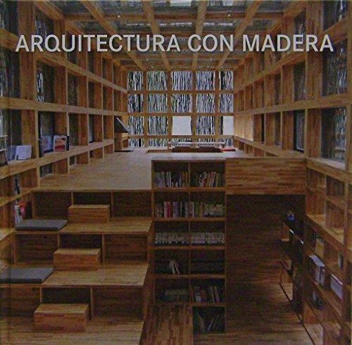 Descargar Libro Arquitectura Con Madera Alex Sanchez Vidiella