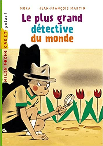 Le Plus Grand Detective Du Monde French Edition Moka