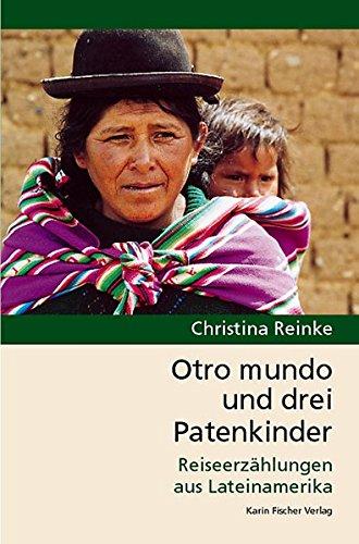 Otro mundo und drei Patenkinder