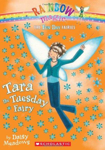 Tara The Tuesday Fairy (Rainbow Magic: Fun Day Fairies #2)
