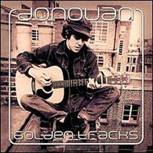 Donovan - Golden Tracks - Lyrics2You