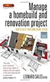 Manage a Homebuild and Renovation Project, Leonard Sales, 1845283740