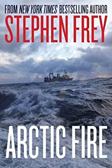 Arctic Fire (Red Cell Series, Book 1) by [Frey, Stephen W.]