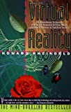 Virtual Reality, Howard Rheingold, 0671778978