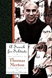 A Search for Solitude: 1952-60 - Search for Solitude: Pursuing the Monk's True Life v. 3 (The Journals of Thomas Merton)