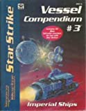 img - for Star Strike: Vessel Compendium No. 3 - Imperial Ships (Space Master RPG) book / textbook / text book
