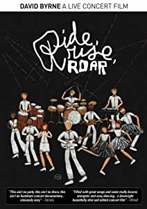 David Byrne: Ride Rise Roar