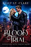 Blood Trial: Supernatural Battle (Vampire Towers Book 1)