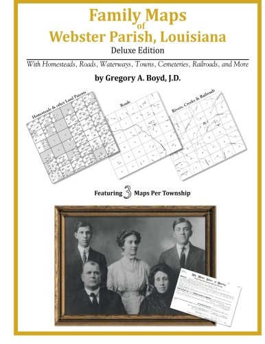 Family Maps of Webster Parish, Louisiana
