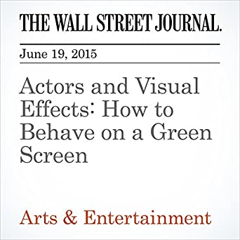 Actors and Visual Effects: How to Behave on a Green Screen (Audio