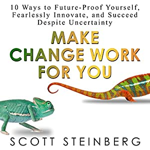 Make Change Work for You Audiobook