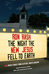 The Night the New Jesus Fell to Earth: And Other Stories from Cliffside, North Carolina (Southern Revivals) Kindle Edition