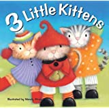 3 Little Kittens (20 Favourite Nursery Rhymes - Illustrated by Wendy Straw) by Wendy Straw (2014-09-08)