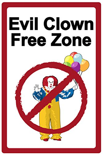 Evil Clown Free Zone Sign Poster 12x18 inch