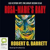 Rosa-Marie's Baby | Robert G Barrett