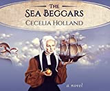 img - for The Sea Beggars: A Novel book / textbook / text book