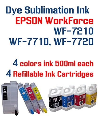 Dye Sublimation Ink - WorkForce WF-7210 WF-7710 WF-7720 printer Refillable ink cartridge package - 4 multi-color bottles 500ml each color - 4 Refillable ink cartridges with Auto Reset Chips