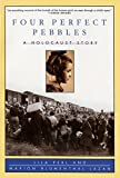 img - for Four Perfect Pebbles: A Holocaust Story by Lila Perl (1999-11-03) book / textbook / text book