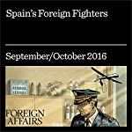 Spain's Foreign Fighters | Adam Hochschild