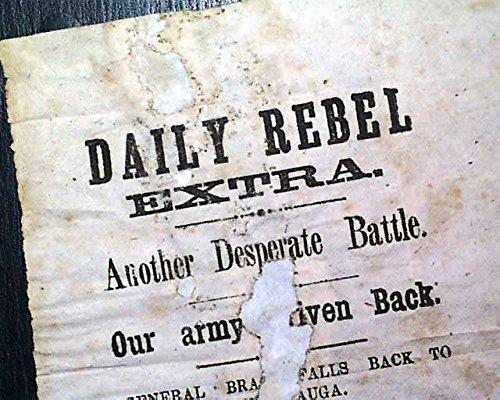 VERY Rare CONFEDERATE Battle of Missionary Ridge 1863 Civil War Tenn. BROADSIDE DAILY REBEL EXTRA. A truly terrific & exceedingly rare little broa... 1863 Civil War Newspaper