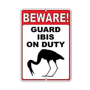 ¡Cuidado Guardia Ibis on duty decorativo Signs con refranes–Placa metálica para la pared de aluminio señal de seguridad