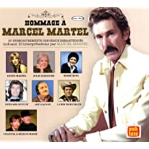 Hommage a Marcel Martel