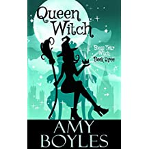 Queen Witch (Bless Your Witch Book 3)