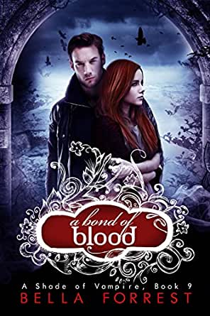A Shade of Vampire 9: A Bond of Blood - Kindle edition by