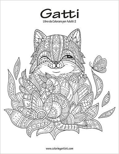 Buy Gatti Libro Da Colorare Per Adulti Volume 2 Book Online At Low