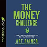 img - for The Money Challenge: 30 Days of Discovering God's Design For You and Your Money book / textbook / text book