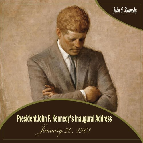 President john f kennedy 39 s inaugural address january 20 for First president to be inaugurated on january 20
