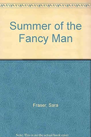 book cover of The Summer of the Fancy Man