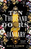 Book cover from The Ten Thousand Doors of January by Alix E. Harrow