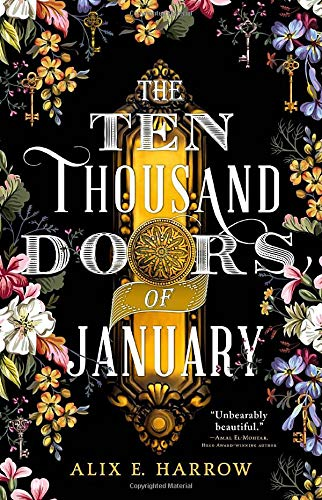 Alix E. Harrow - The Ten Thousand Doors of January