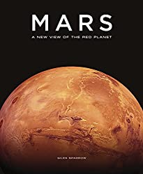 Mars: A New View of the Red Planet