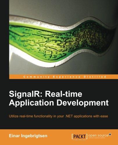 SignalR: Real-time Application Development by Einar Ingebrigtsen, Publisher : Packt Publishing