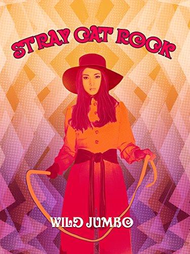 Stray Cat Rock: Wild Jumbo -