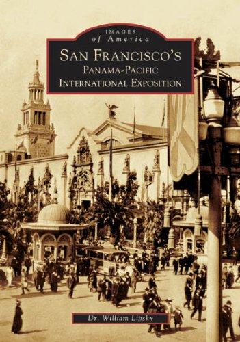 San Francisco's Panama-Pacific International Exposition (Images of - San Fair Francisco California Art