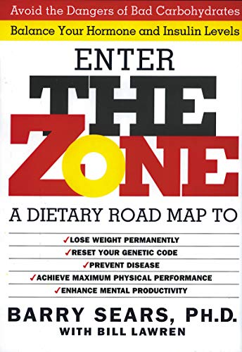The Zone: A Revolutionary Life Plan to Put Your Body in Total Balance for Permanent Weight Loss (Best Diet For Crossfit Athletes)