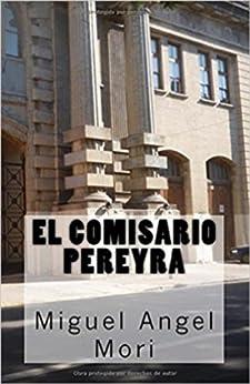 El Comisario Pereyra de [Mori, Miguel Angel]