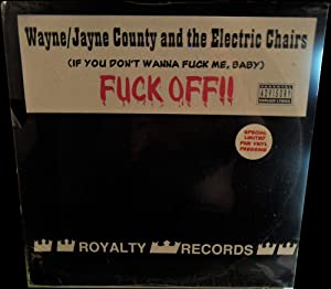 Fuck Off by Wayne County & The