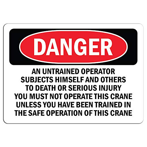 Danger - Safe Crane Operation Untrained Operator | Label Decal Sticker Retail Store Sign Sticks to Any Surface 8