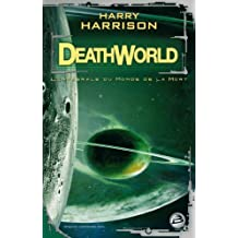 DEATHWORLD : LE MONDE DE LA MORT
