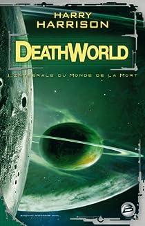 Deathworld : Le Monde de la mort - l'intégrale par Harrison