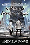 Sufficiently Advanced Magic (Arcane Ascension Book 1)